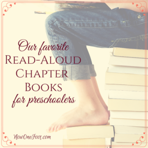 Our favorite read-aloud chapter books for preschoolers